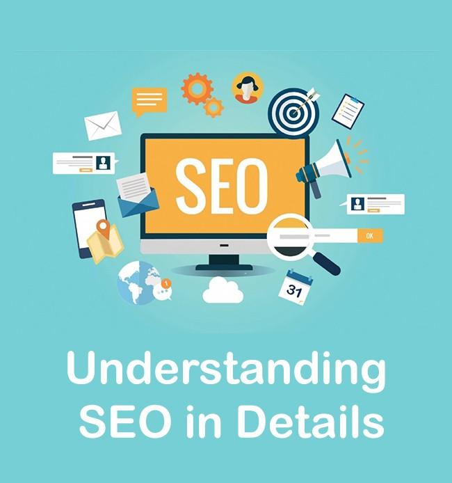 Understanding SEO in details