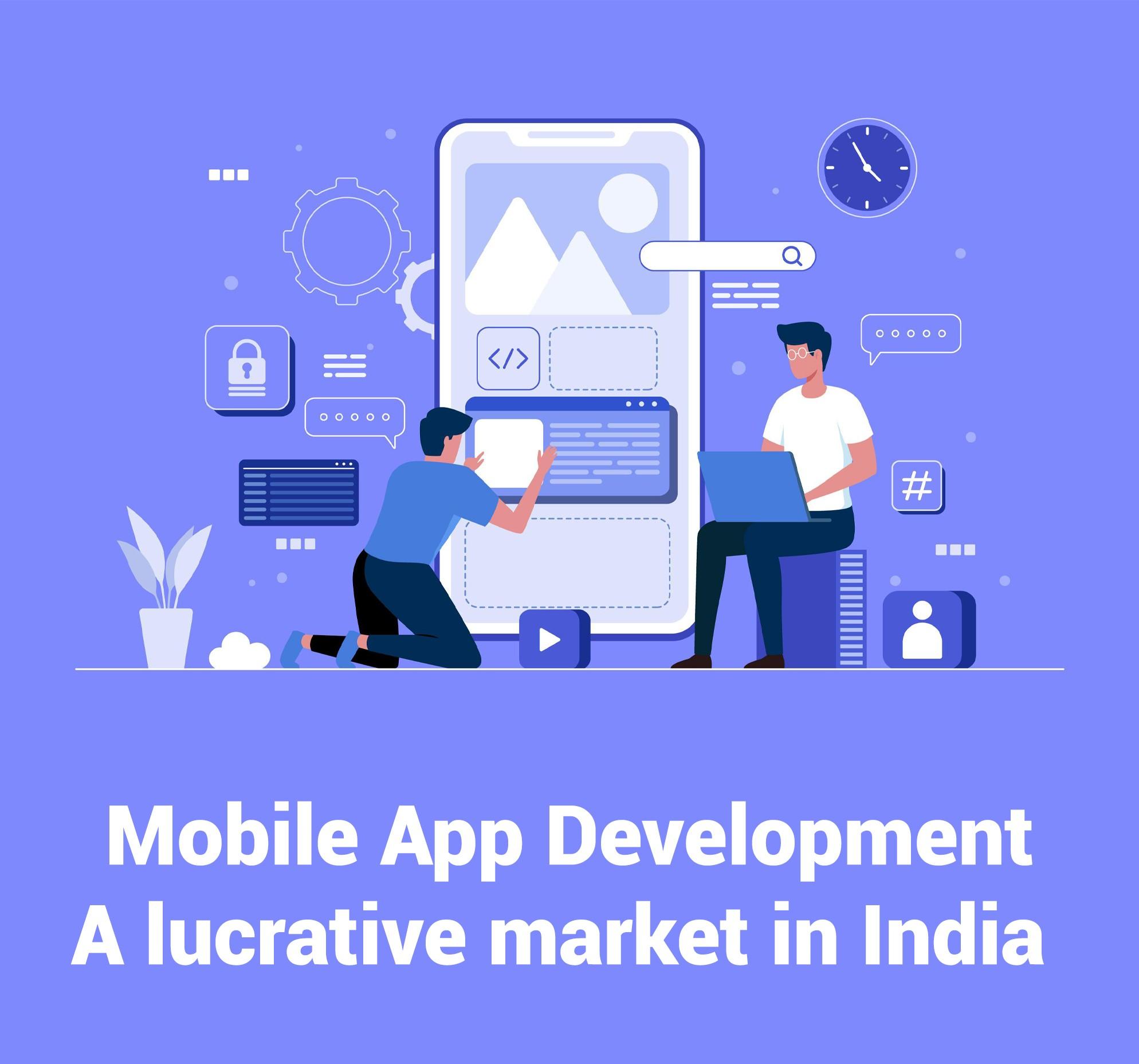 Mobile App Development- A lucrative market in India