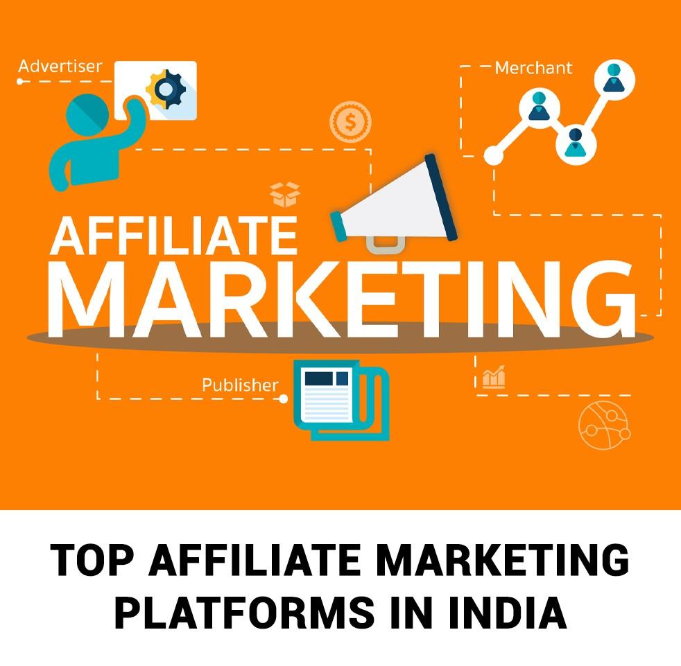 Top Affiliate Marketing Platforms in India