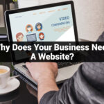 Why Does Your Business Need A Website?